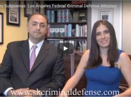 Grand Jury Subpoenas: Los Angeles Federal Criminal Defense Attorney